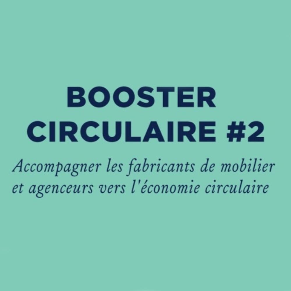 Booster Circulaire 2, l'économie circualire